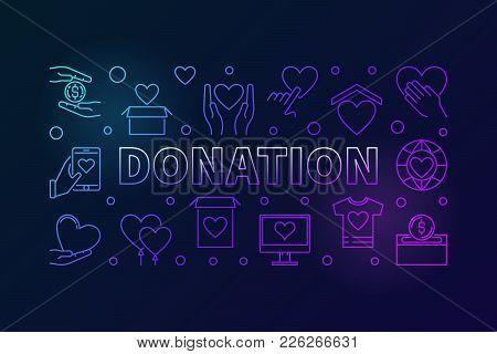 Donation Colorful Horizontal Illustration. Donating Money Vector Outline Creative Banner On Dark Bac