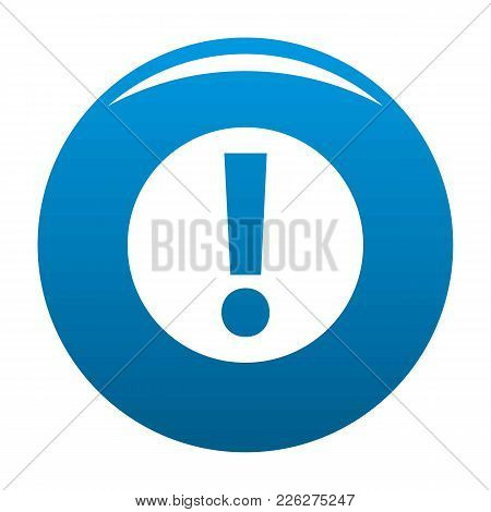 Exclamation Point Icon Vector Blue Circle Isolated On White Background