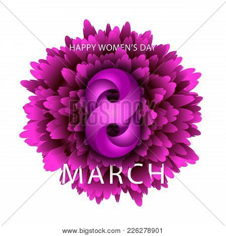 8 March Happy Women Is Day Integrated Text Holiday Banner Background. Violet Chrysanthemum Flower An