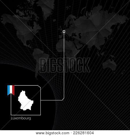 Luxembourg On Black World Map. Map And Flag Of Luxembourg.