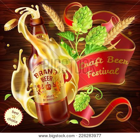 Vector Craft Beer Festival Ad. Illustration Realistic 3d Splashing From Glass Bottle Lager Beer, Alc