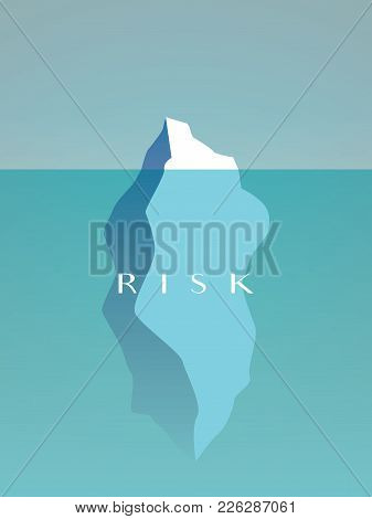 Business Risk Vector Concept With Large Iceberg Hidden Under Water. Symbol Of Danger, Caution. Eps10