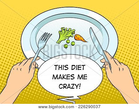 Healthy Food On Plate Pop Art Retro Vector Illustration. Diet Starvation. Text Bubble.color Backgrou