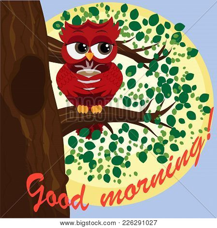 Cute Beautiful Flirtatious Red Owl On A Branch With A Cup Of Steaming Coffee, Tea Or Chocolate. Insc