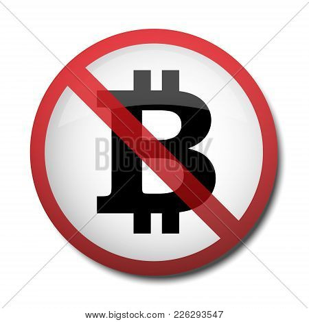 Illustration Of A Sign Prohibiting A Symbol Of The Bitcoin Isolated