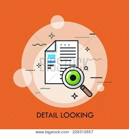 Paper Document, Magnifying Glass And Human Eye. Concept Of Detail Looking, Contract Inspection, Text