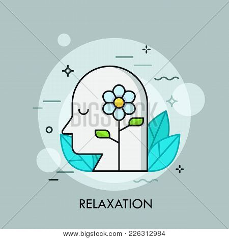 Blooming Flower And Human Head With Closed Eyes Surrounded By Green Leaves. Concept Of Relaxation, R