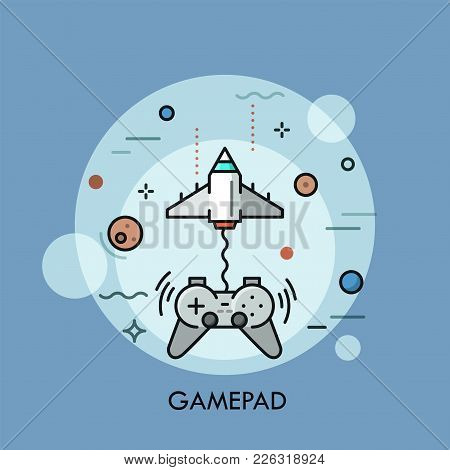 Flying Spaceship Or Space Shuttle Connected To Gamepad Or Controller For Video Game Console. Modern