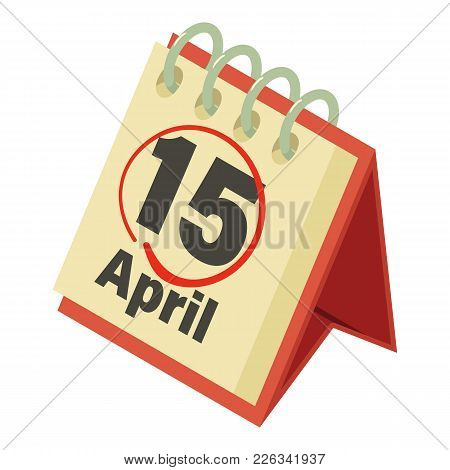 Calendar Of Tax Icon. Isometric Illustration Of Calendar Of Tax Vector Icon For Web