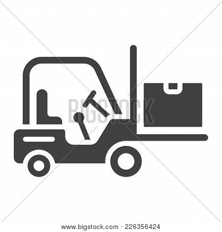 Forklift Delivery Truck Glyph Icon, Logistic And Delivery, Cargo Vehicle Sign Vector Graphics, A Sol