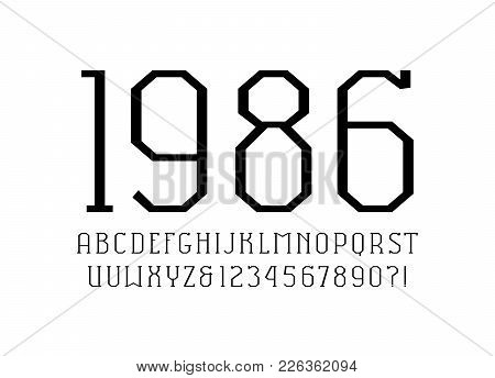 Slab Serif Font In The Sport Style. Thin Line Typeface. Letters And Numbers For Logo And Title Desig