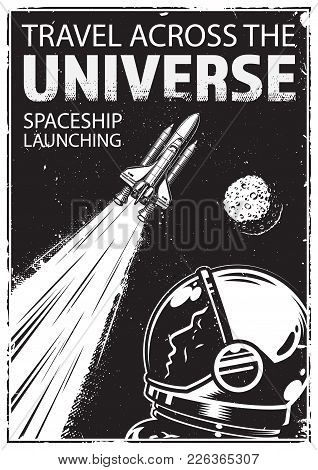 Vintage Poster With Shuttle On A Grunge Background. Space Theme. Motivation Poster. Vector Illustrat