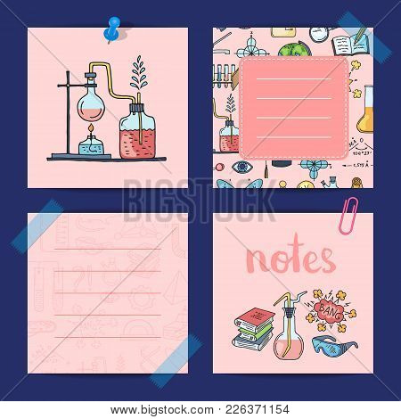 Vector Notes Templates Set With Sketched Science Or Chemistry Elements And Cute Lettering. Illustrat