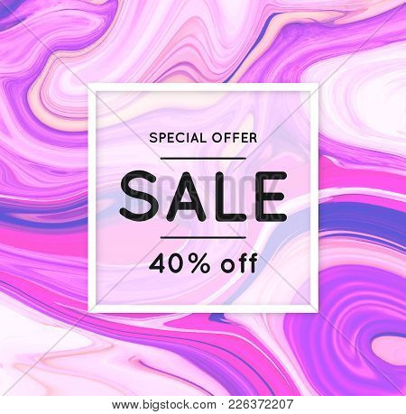 Sale. Marbling. Marble Texture. Discount. Vector Abstract Colorful Background. Paint Splash. Colorfu