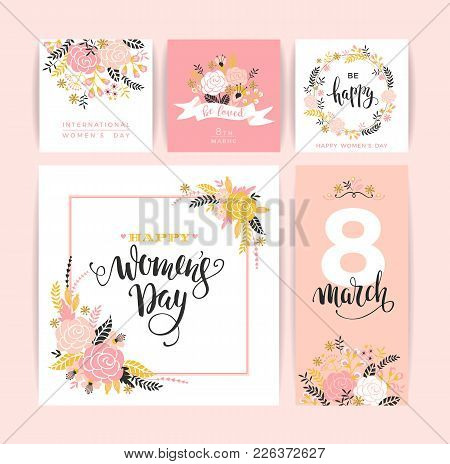 International Womens Day. Vector Templates With Flowers And Lettering.