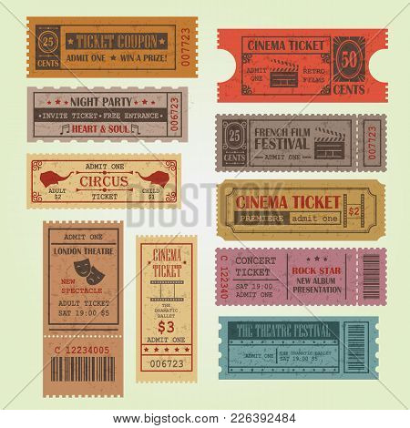 Set Of Vintage Vector Tickets And Coupons Template. Can Be Used For Theatre, Cinema, Circus, Film Fe