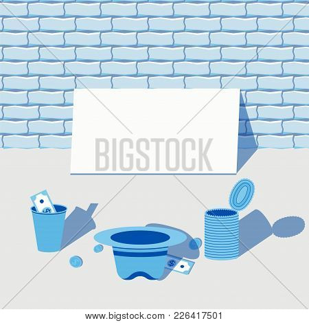 Begging For Money Scene With A Blank Tablet, A Paper Cup, Hat And A Can And A Couple Of Dollars And