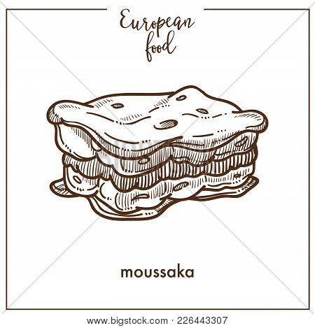 Moussaka Sketch Icon For European Food Cuisine Menu Design. Vector Retro Sketch Of Mediaterranean Or