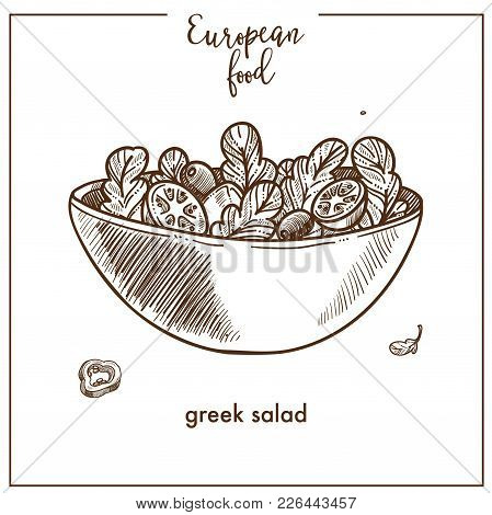Greek Salad Sketch Icon For European Food Cuisine Menu Design. Vector Retro Sketch Of Greek Horiatik