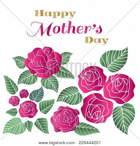 Happy Mothers Day. Template Poster, Greeting Card With Flowers. Can Be Used As Mothers Day Card Or P