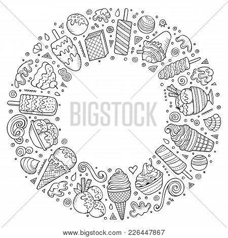 Sketchy Vector Hand Drawn Set Of Ice Cream Cartoon Doodle Objects, Symbols And Items. Round Frame Co