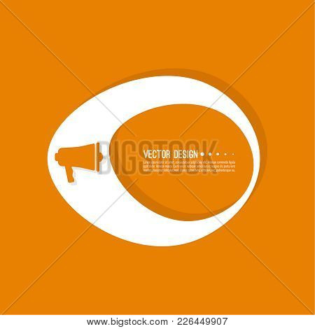 Loudspeaker Banner Blank Template. Bullhorn Sign Icon. Empty Vector Form. Information, Text Box, Tex