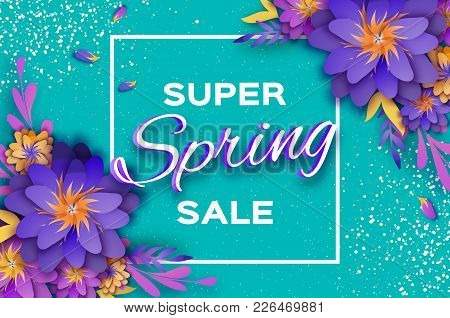Origami Violet Super Spring Sale Flowers Banner. Paper Cut Floral Card. Spring Blossom. Happy Womens