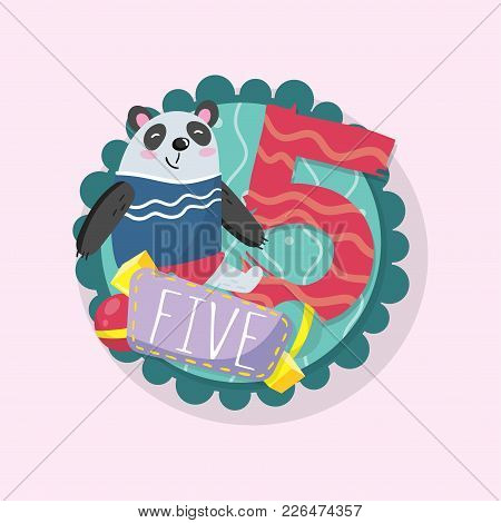 Education Children S Card With Funny Panda And Number 5 Five . Good For Beginners In Math. Round Emb