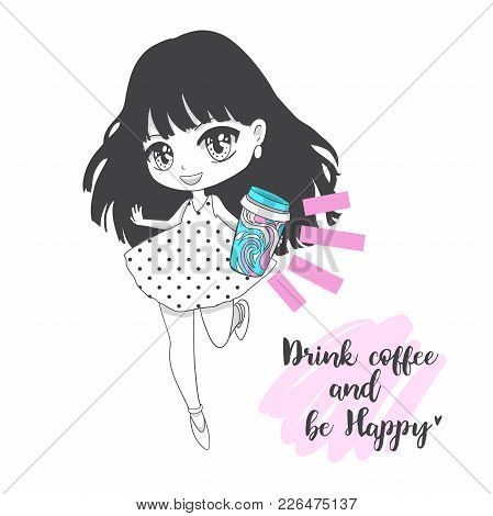 Cute Vector Illustration. Drink Coffee. Kawaii Anime Girl. Big Eyes. Use For Postcards, Print On Clo