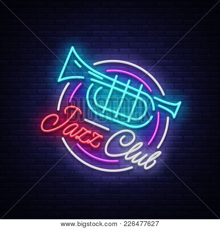 Jazz Club Neon Vector. Neon Sign, Logo, Brilliant Banner, Bright Night Advertising For Your Projects