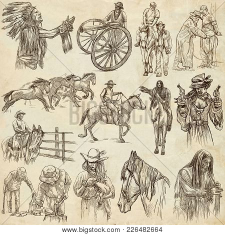 An Hand Drawn Full Sized Hand Drawn Collection, Pack. Wild West, American Frontier And Native Americ