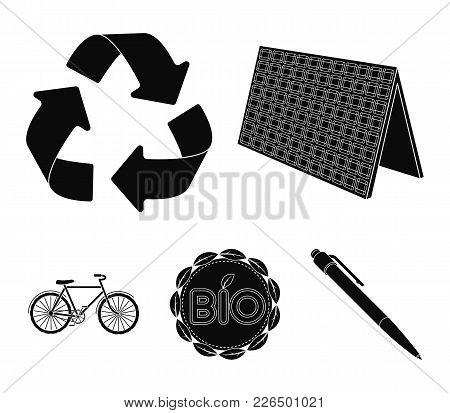 Bio Label, Eco Bike, Solar Panel, Recycling Sign.bio And Ecology Set Collection Icons In Black Style