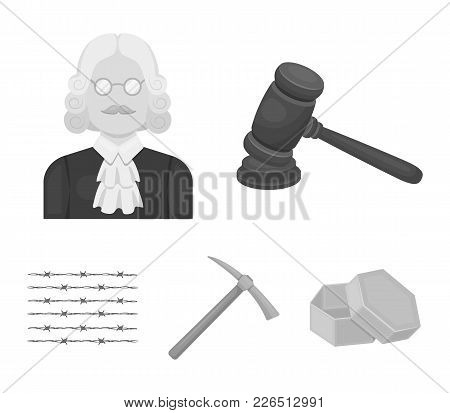 Judge, Wooden Hammer, Barbed Wire, Pickaxe. Prison Set Collection Icons In Monochrome Style Vector S