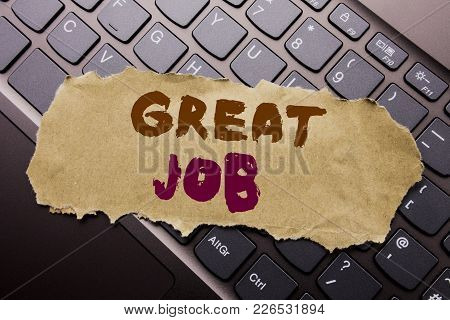 Writing Text Showing Great Job. Business Concept For Success Appreciation Written On Sticky Note Pap
