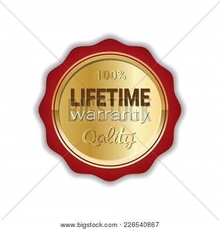 Lifetime Warranty Sticker Golden Label Icon Badge Isolated Vector Illustration