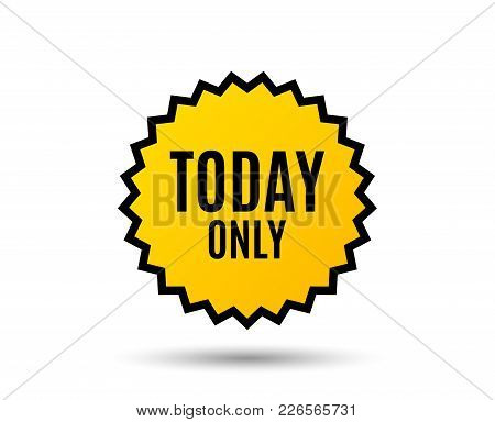 Today Only Sale Symbol. Special Offer Sign. Best Price. Star Button. Graphic Design Element. Vector