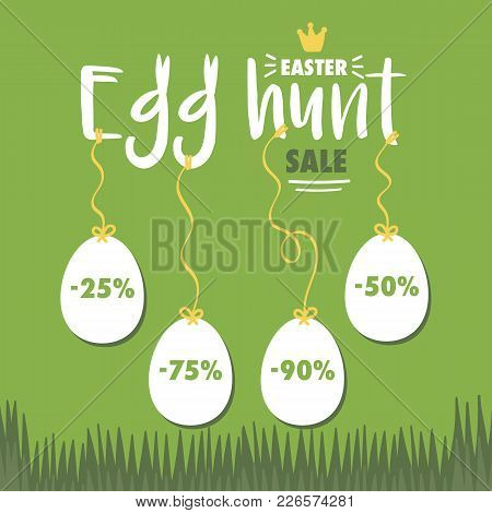 Easter Egg Hunt Sale Vector Illustration Template With Cute Easter Eggs With Special Offers.