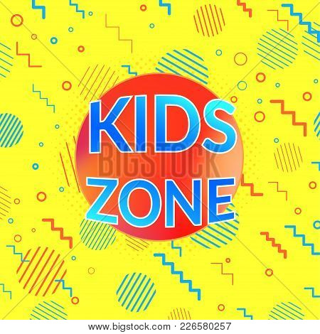 Kids Zone And Children Playroom Game Area Bright Yellow Banner. Vector Illustration