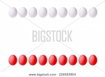 Set Of Red And White Eggs On A White Background, Laid In A Line. Texture With Space For Text. Isolat