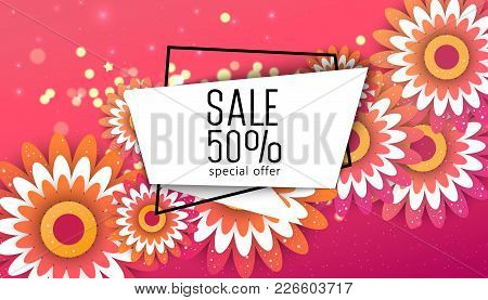 Floral Greeting Card. Paper Cut Flower Holiday Background With Square Frame, Space For Text. 50 Perc