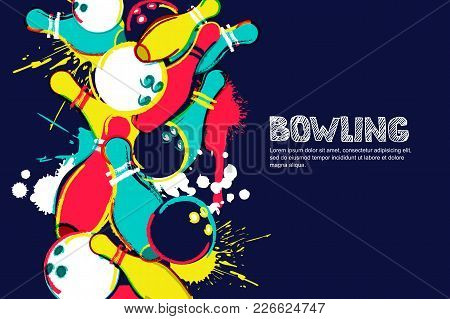 Vector Bowling Watercolor Illustration. Balls And Pins On Colorful Splash Background. Design For Ban