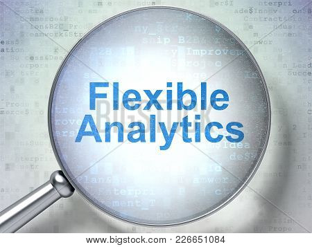 Finance Concept: Magnifying Optical Glass With Words Flexible Analytics On Digital Background, 3d Re