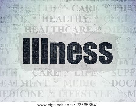 Health Concept: Painted Black Text Illness On Digital Data Paper Background With   Tag Cloud