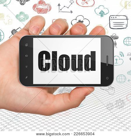 Cloud Networking Concept: Hand Holding Smartphone With  Black Text Cloud On Display,  Hand Drawn Clo