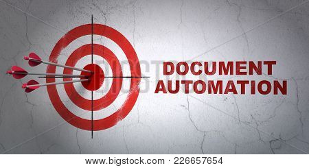 Success Business Concept: Arrows Hitting The Center Of Target, Red Document Automation On Wall Backg