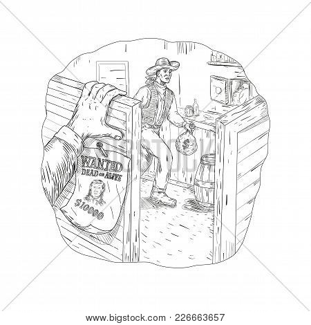 Drawing Sketch Style Illustration Of A Cowboy Robber, Bandit Or Outlaw Robbing A Saloon With Wanted
