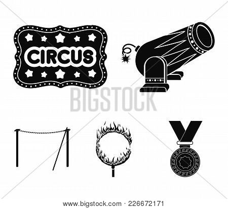 Crossbeam, Circus Gun, Burning Hoop, Signboard.circus Set Collection Icons In Black Style Vector Sym