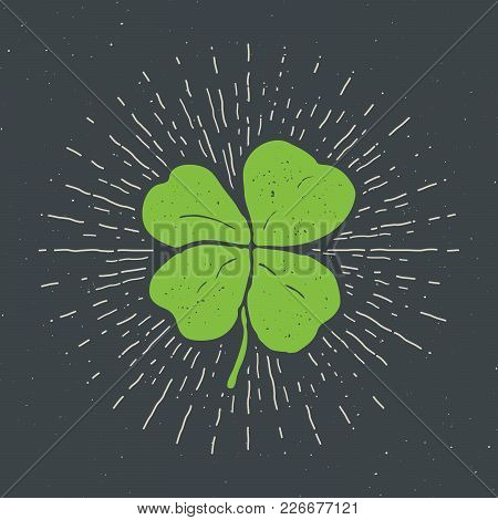 Vintage Label, Hand Drawn Lucky Four Leaf Clover, Happy Saint Patricks Day Greeting Card, Grunge Tex