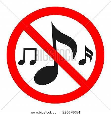 Music Not Allowed Red And White Vector Sign