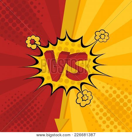 Vs. Versus. Fight Backgrounds Comics Style Design. Vector Illustration